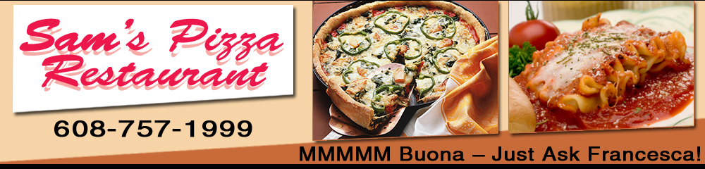 Pizza Restaurant - Janesville, WI - Sam's Pizza Restaurant